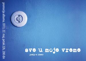 Josip A Lisac - Sve u moje vreme - plakat s2